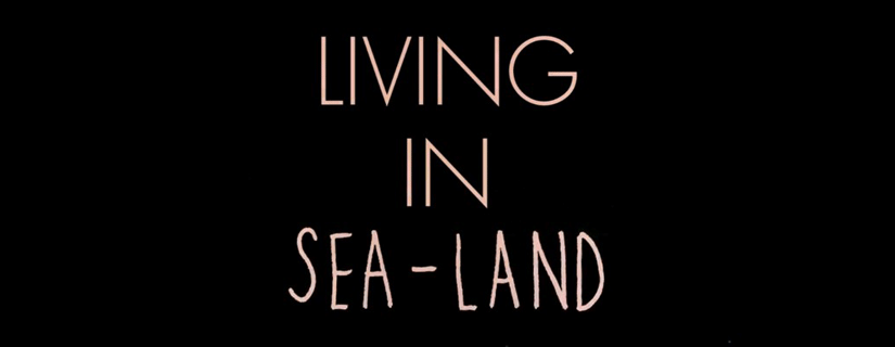 Living In Sea-Land