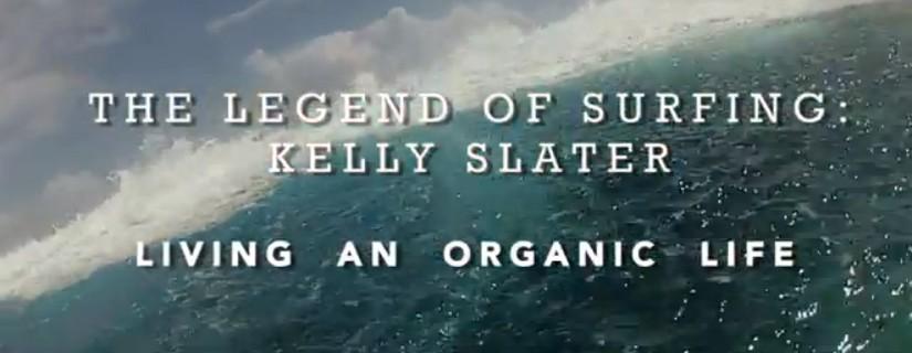 Kelly Slater – Garanterat inte genmodifierad