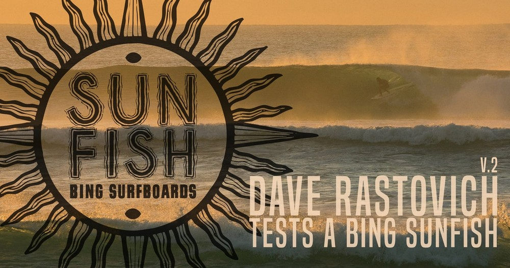 Dave Rastovich Tests a Bing Sunfish V.2