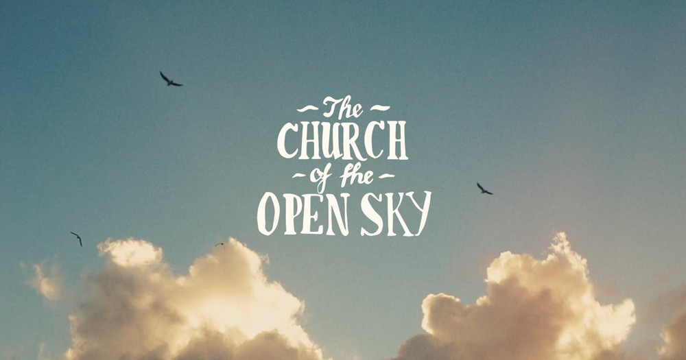 The Church of the Open Sky (trailer)